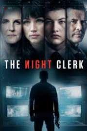 The Night Clerk 2019